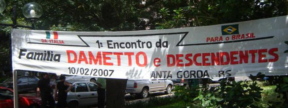 Divulgação do primeiro encontro da Família Dametto.