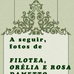 Lembrete Filotea, Orélia e Rosa Dametto